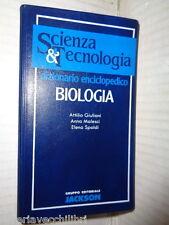 DIZIONARIO ENCICLOPEDICO BIOLOGIA Giuliani Malesci Spoldi scienza tecnologia