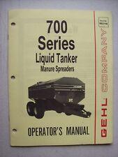 Original Gehl 700 Series Liquid Tanker Manure Spreaders Operators Manual