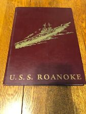 US Navy U.S.S. Roanoke CL-145 Yearbook 1st Ed. 1949-50 RARE Book Military