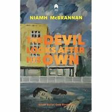 The Devil Looks After His Own - Paperback / softback NEW McBrannan, Niam 30/01/2