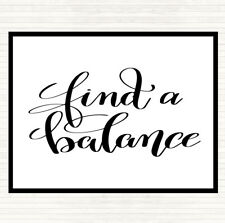 White Black Find A Balance Quote Dinner Table Placemat