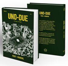UNO-DUE POST-MUNDIAL #1 Rivista di calcio cultura e società Fifa soccer BOOK