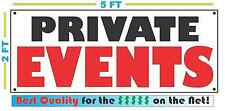 Full Color PRIVATE EVENTS BANNER Sign NEW XL Larger Size Best Quality for the $
