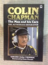 COLIN CHAPMAN LOTUS FOUNDER & F1 TEAM BOSS AUTHORIZED BIOGRAPHY HARDBACK * VGC *