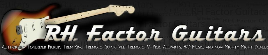 RH Factor Guitars and Pickups