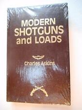 Modern Shotguns and Loads   by Captain Charles Askins **SPECIAL** (CA161)