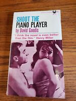 SHOOT THE PIANO PLAYER - 1956 -   DAVID GOODIS  PAPERBACK