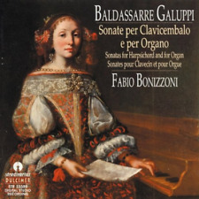 Galuppi: Sonatas for Harpsichord and for Organ, Fabio Bonnizzoni, Good