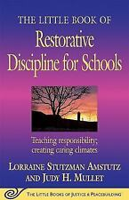 The Little Book of Restorative Discipline for Schools: Teaching Responsibility;