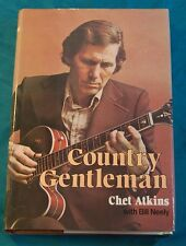 Country Gentleman by Chet Atkins Henry Regnery First Edition Hardback w/ DJ 1974