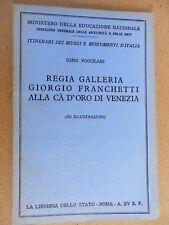 Venezia-Regia Galleria Giorgio Franchetti alla Ca' d'Oro di Venezia-Anno XV E,F.