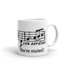 You're muted! - Funny Musical Mug