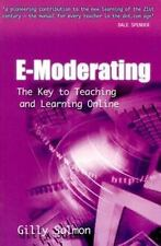 E-Moderating: The Key to Teaching and Learning Online (Open and Distance