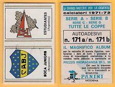 ADESIVO CALCIATORI PANINI 1971/72 - NUOVO/NEW  - N°171 BOCA JUNIOR/..