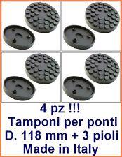 4 PEZZI TAMPONI d. 118 MM con 3 pioli per ravaglioli PONTI SOLLEVATORI A BRACCI