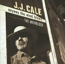 J.J. Cale - Anyway The Wind Blows: The Anthology [CD]