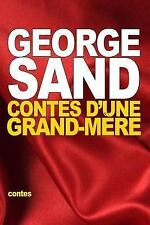 Contes d'une Grand-Mère by George Sand (2015, Paperback)