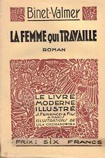 BINET-VALMER - LA FEMME QUI TRAVAILLE - Lila CIECHANOWSKA - 1932