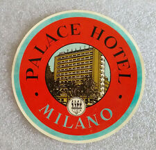 Vintage Old Rare ✱ PALACE HOTEL / MILANO ✱ Hotel luggage label Kofferaufkleber