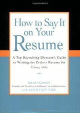 How to Say It on Your Resume: A Top Recruiting Dir