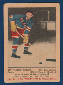 DON RALEIGH RC 1951-52 PARKHURST 51-52 NO 93 VG  29724