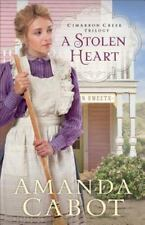 Cimarron Creek Trilogy: A Stolen Heart 1 by Amanda Cabot (2017, Paperback)