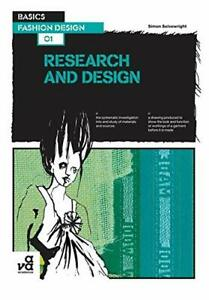 Basics Fashion Design: Research and Design by Simon Seivewright Paperback Book