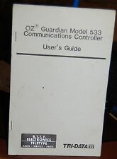 OZ Guardian Model 533 Communications Controller User's Guide - Tre-Data