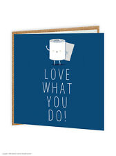 Brainbox Candy funny humour 'Love What You Do' toilet roll birthday card joke