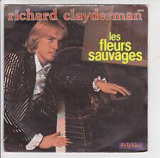 """RICHARD CLAYDERMAN Vinyle 45T 7"""" LES FLEURS SAUVAGES Piano DELPHINE 64039"""