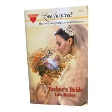 Tucker's Bride by Lois Richer (2002, Mass Market)
