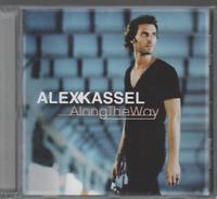 Alex Kassel Along The Way CD ALBUM