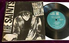 "RARE 1981 THE SAINTS PARALYTIC TONIGHT DUBLIN TOMORROW 7"" VG+ PUNK HARDCORE KBD"