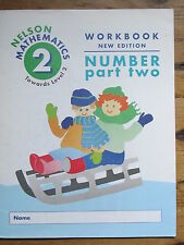 NELSON MATHEMATICS TOWARDS LEVEL 2 WORKBOOK NUMBER PART TWO/maths/education/home