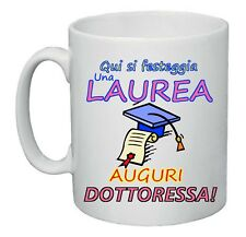tazza mug 8x10 scritta laurea auguri dottoressa idea regalo laureata party