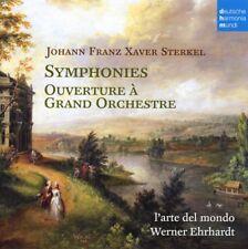 L'Arte del Mondo - Johann Franz Xavier Sterkel: Symphonies; Ouverture ...