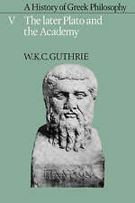 005: A History of Greek Philosophy: Volume 5, The Later Plato and the Academy (L