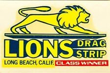 Nostalgic LIONS DRAG STRIP Class Winner Vinyl Decal Sticker Long Beach CA  4098