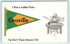 OROVILLE, CA PENNANT Greeting/Comic ~Dutch Kid  c1910s Butte County  Postcard