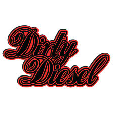 DIRTY DIESEL Sticker Vinyl Decal for window cars laptop bikes ipad trucks 4x4