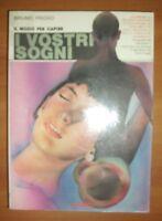 BRUNO FROIIO - IL MODO PER CAPIRE I VOSTRI SOGNI - 1986 DP&G (OF)