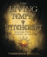 Penczak Temple: The Living Temple of Witchcraft Volume Two : The Journey of the