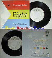 LP 45 7''SPANDAU BALLET Fight for ourselves Heartache 1986 holland CBS cd*mc dvd