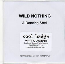 (ED939) Wild Nothing, A Dancing Shell - 2013 DJ CD