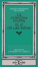 La comedia nueva. El si de las ninas (Clasicos Castalia) (Spanish Edition) by L
