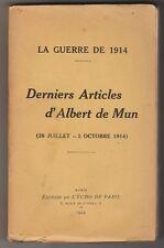 LA GUERRE DE 1914 Derniers articles d'Albert de Mun