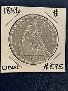 1846 seated liberty Dollar AU cleaned beauty! Rare Find! starts at $349