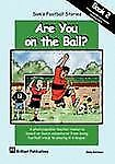 Sams Football Stories Are You on the Ba by S. Blackburn (2006, Paperback)