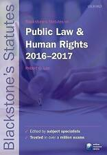 Blackstone's Statutes on Public Law & Human Rights 2016-2017 by