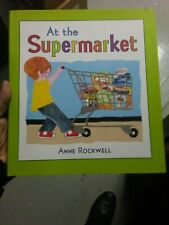AT SUPERMARKET By Anne Rockwell - Hardcover **BRAND NEW**